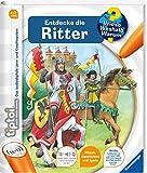 Ravensburger tiptoi Band 11 - Entdecke die Ritter (tiptoi® Wieso? Weshalb? Warum?, Band 11) - Sabine Lipan