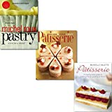 Patisserie Classic Recipes Books Collection Set, ([hardcover]Patisserie: A Masterclass in Classic and Contemporary Patisserie, Patisserie: A Step-by-step Guide to Baking French Pastries at Home and Pastry: Savoury and Sweet)