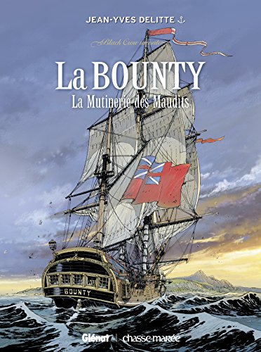 Black Crow raconte - Tome 03 : La Bounty