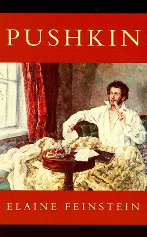 Pushkin by Elaine Feinstein (1999-06-10)