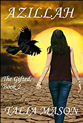 Azillah: The gifted book 2