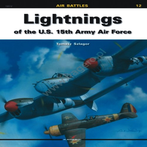 Lightnings of the U.S. 15th Army Air Force (Air Battles) por Tomasz Szlagor