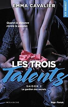 Les trois talents Saison 2 Le gardien des secrets par [Cavalier, Emma]