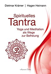 Spirituelles Tantra (German Edition)