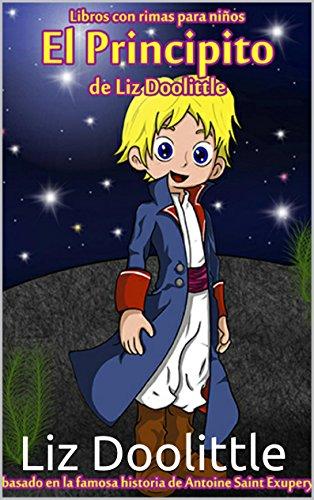 EL PRINCIPITO: Libro ilustrado para chicos de 3 a 8: La mágica ...
