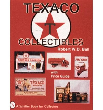 texaco-collectibles-by-author-robert-w-d-ball-january-1999