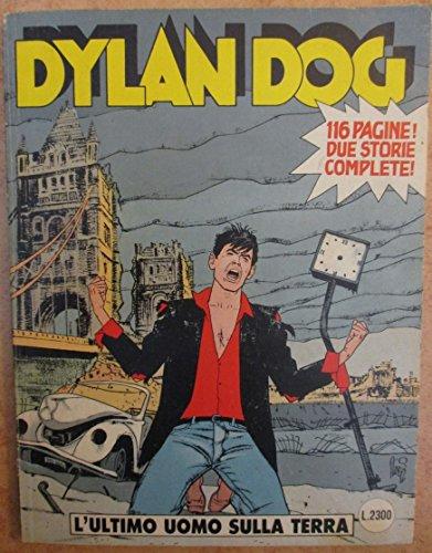 Dylan Dog - L'ULTIMO UOMO SULLA TERRA - N77 - FEBBRAIO 1993 - Prima Edizione