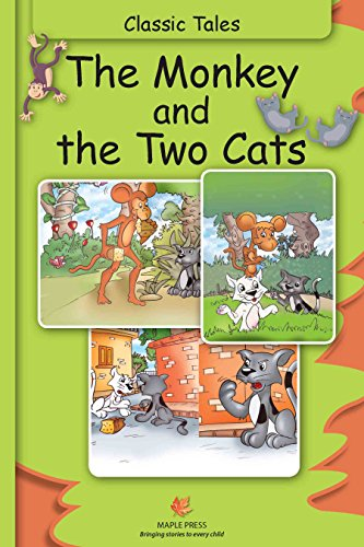 The Monkey And The Two Cats Fully Illustrated Classic Tales Ebook
