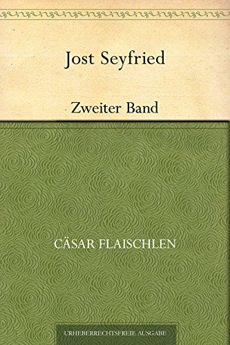 Jost Seyfried. Zweiter Band