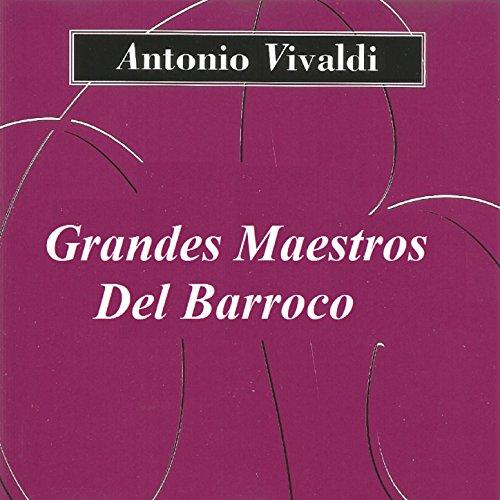Grandes Maestros Del Barroco - Antonio Vivaldi