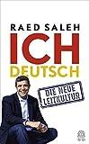 Ich deutsch: Die neue Leitkultur