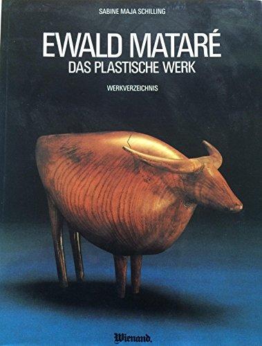 Ewald Matare. Das plastische Werk. Werkverzeichnis