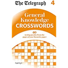 The Telegraph: General Knowledge Crosswords 4 (The Telegraph Puzzle Books)