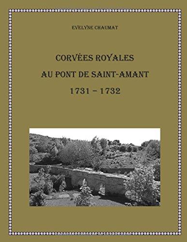 Corves royales au pont de Saint-Amant 1731-1732
