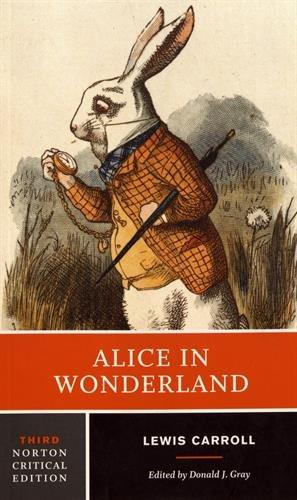 Alice in Wonderland (Norton Critical Edition)