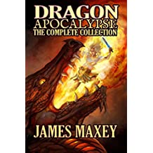 Dragon Apocalypse: The Complete Collection (English Edition)