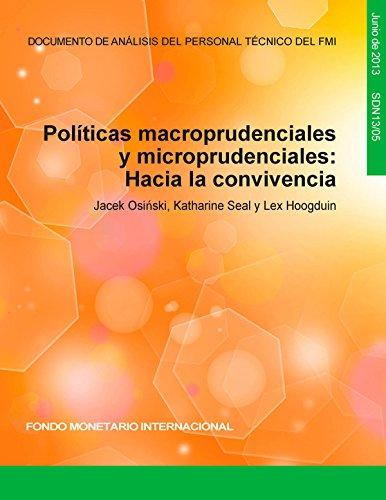 Políticas macroprudencial y microprudencial :  Hacia la cohabitación por Jacek Osinski