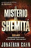 El Misterio del Shemita = The