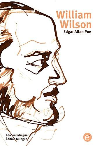 William Wilson: Edición bilingüe/Édition bilingue por Edgar Poe