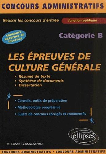 Les épreuves de culture générale et de français : Catégorie B