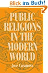 Public Religions in the Modern World...