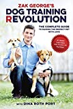 Zak George's Dog Training Revolution: The Complete Guide to Raising the Perfect Pet with Love (English Edition)