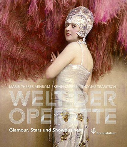 Die Welt der Operette - Frivol, erotisch und modern