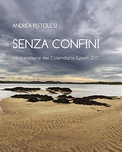 senza-confini-la-creazione-del-calendario-epson-2017-italian-edition