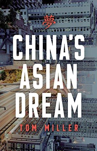 China's Asian Dream: Empire Building along the New Silk Road por Tom Miller