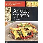 Arroces y pasta (GASTRONOMÍA Y COCINA, Band 23)