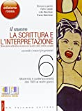 Il nuovo. La scrittura e l'interpretazione. Ediz. rossa. Per le Scuole superiori. Con espansione online: 6