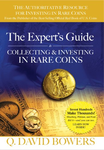 The Expert's Guide to Collecting & Investing in Rare Coins: Secrets of Success (English Edition) (Penny-münzen Zu Sammeln)