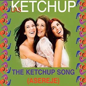 The Ketchup Song (Asereje) [Import anglais]