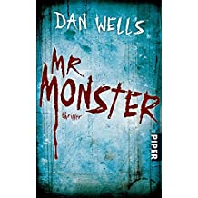 Mr. Monster: Thriller (Serienkiller, Band 2)