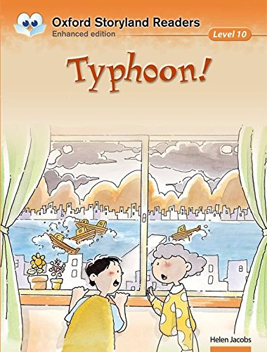 Oxford Storyland Readers Level 10: Oxford Storyland Readers 10. Typhoon! por Chan Chung Ming
