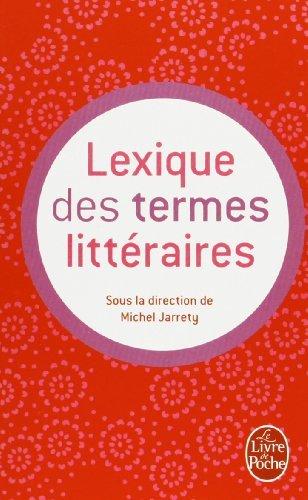 Lexique des termes litteraires (Ldp G.Lang.Fran) by Collectif(2001-11-21)