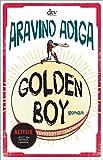'Golden Boy: Roman' von Aravind Adiga