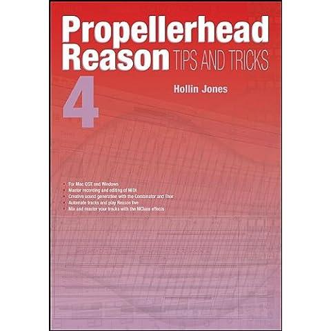 Propellerhead Reason 4 Tips & Tricks