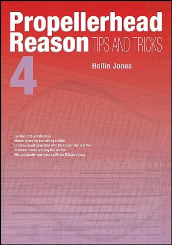 propellerhead-reason-4-tips-and-tricks