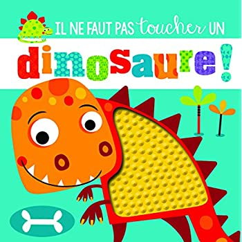 Il ne faut pas toucher un dinosaure !