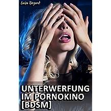 Unterwerfung im Pornokino [BDSM]