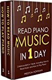 #4: Read Piano Music: In 1 Day - Bundle - The Only 2 Books You Need to Learn Piano Sight Reading, Piano Sheet Music and How to Read Music for Pianists Today (Music Best Seller Book 34)