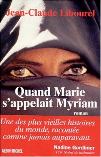 Quand Marie s'appelait Myriam par Jean-Claude Libourel