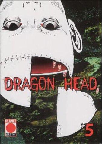 Dragon Head (Dragon Head, Band 5)