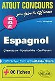 Espagnol ECS ECE Concours d'Entrée aux Grandes É..