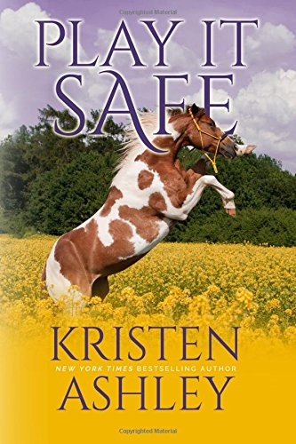 Play it Safe: Volume 1 (The Colorado Plains Series)