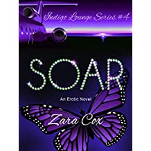SOAR (The Indigo Lounge Series Book 4) (English Edition)