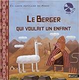 Le berger qui voulait un enfant (CD Inclus)