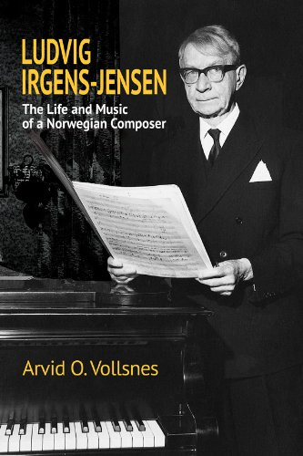 ludvig-irgens-jensen-the-life-and-music-of-a-norwegian-composer