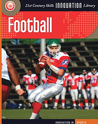 Football (21st Century Skills Innovation Library: Innovation in Sports) (English Edition)